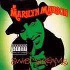 Marilyn Manson - Sweet Dreams (EP)