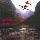 Marilynn Seits - Dragon & Phoenix: Music for Massage, Yoga, Tai Chi & Feng Shui