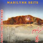 Marilynn Seits - Meditations Along the Silk Road