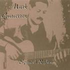 Mark Gutierrez - Spanish Nights