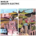 Marlin - Smooth Elecric