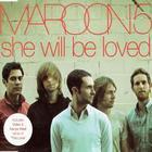 Maroon 5 - She Will Be Loved (MCD)