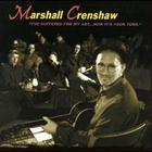 Marshall Crenshaw - I've Suffered For My Art