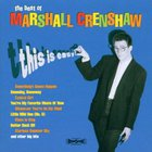 Marshall Crenshaw - The Best of Marshall Crenshaw: This Is Easy