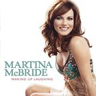 Martina McBride - Waking Up Laughing