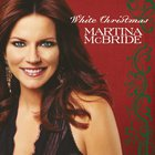 Martina McBride - White Christmas (Reissued 2007)