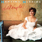 Martina McBride - Wild Angels