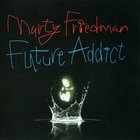 Marty Friedman - Future Addict