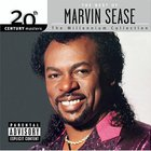Marvin Sease - 20th Century Masters - The Millennium Collection: The Best of Marvin Sease