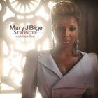 Mary J. Blige - Stronger with each Tear (EU Edition)