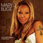 Mary J. Blige - Soul Is Forever (The Remix Album)