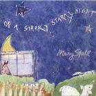Mary Stahl - On A Starry Starry Night
