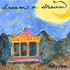 Mary Stahl - Dream A Dream