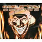 Feel The Heat Of The Night 2003 (Ep)