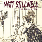 Matt Stillwell - The Couch Sessions