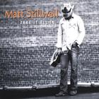 Matt Stillwell - Take It All In