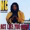 Mc Lyte - Act Like You Know