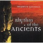 Medwyn Goodall - Rhythm Of The Ancients