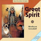 Medwyn Goodall - Great Spirit
