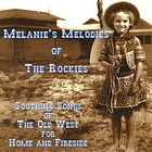 Melanie - Melanie's Melodies of the Rockies
