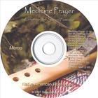 Medicine Prayer
