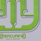 Mercurine - Music Is Chemical