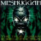 Meshuggah - The True Human Design