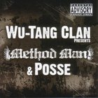 Wu-Tang Clan - Method Man & Posse