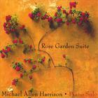 Michael Allen Harrison - Rose Garden Suite