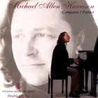 Michael Allen Harrison - Composer/Pianist