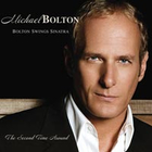 Michael Bolton - Bolton Swings Sinatra: The Second Time Around