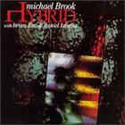 Michael Brook - Hybrid