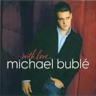 Michael Buble - With Love