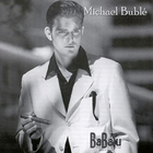 Michael Buble - BaBalu