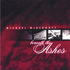 Michael McDermott - Beneath the Ashes