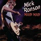Mick Ronson - Main Man CD1