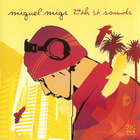 Miguel Migs - 24th st. sounds CD2