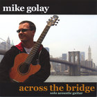 Mike Golay - across the bridge