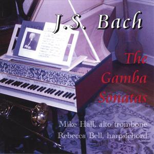 J.S. Bach: The Gamba Sonatas