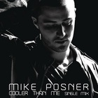 Mike Posner - Cooler Than Me (EP)