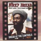 Dread at the Controls/ Evolutionary Rockers