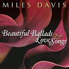 Miles Davis - Beautiful Ballads And Love Songs