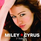 Miley Cyrus - 7 Things (CDS)