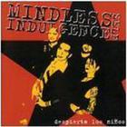 Mindless Self-Indulgence - Despierta Los Ninos