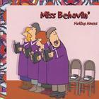 Miss Behavin' - Making Amens
