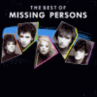 Missing Persons - The Best Of