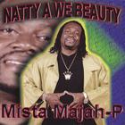 Mista-majah-p - Natty A We Beauty