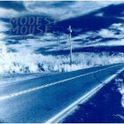 Modest Mouse - This Is A Long Drive With Nothing To Think About