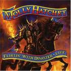 Molly Hatchet - Flirting with Disaster