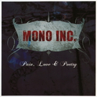 Mono Inc. - Pain, Love & Poetry
